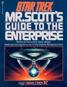 Cover of Mr. Scott's Guide to the Enterprise, by Lora Johnson.